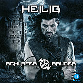 Play & Download Heilig by Schlafes Bruder | Napster