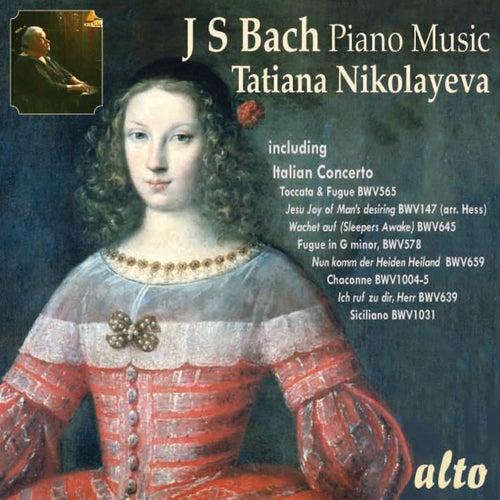 Tatiana Nikolayeva Plays Bach Piano Music by Tatiana Nikolayeva