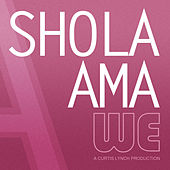 Play & Download We (Necessary Mayhem) - Single by Shola Ama | Napster