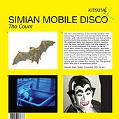 Play & Download The Count by Simian Mobile Disco | Napster