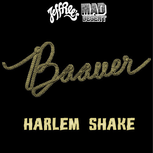 Play & Download Harlem Shake by Baauer | Napster