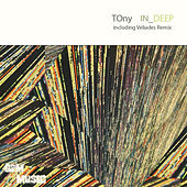 Play & Download In Deep by Tony | Napster