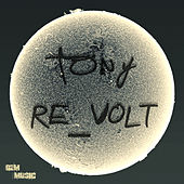 Play & Download Re_Volt by Tony | Napster