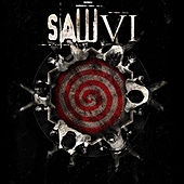 Play & Download Saw VI Soundtrack (iTunes Version) by Various Artists | Napster
