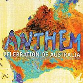 Anthem: Celebration of Australia by Various Artists