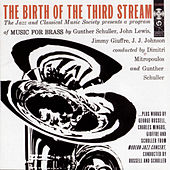 Birth Of The Third Stream by Various Artists