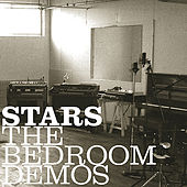 Play & Download The Bedroom Demos by Stars | Napster