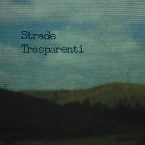 Transparent Roads by Various Artists
