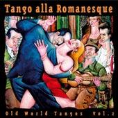 Tango alla Romanesque by Various Artists