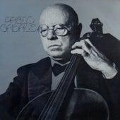 Varios Compositores: Pablo Casals by Pablo Casals