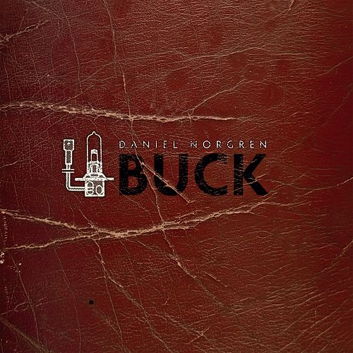 Play & Download Buck by Daniel Norgren | Napster