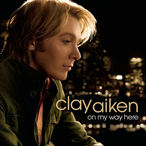Play & Download On My Way Here by Clay Aiken | Napster