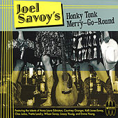Joel Savoy's Honky Tonk Merry-Go-Round by Various Artists