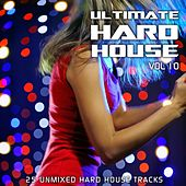 Play & Download Ultimate Hard House Vol 10 - EP by Various Artists | Napster