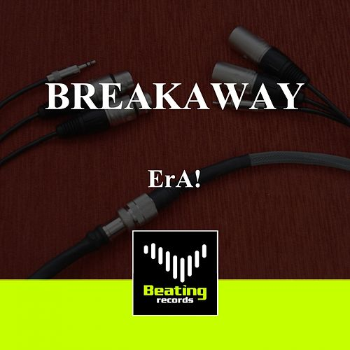 Play & Download Breakaway by eRa | Napster