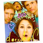 Play & Download We Do Parties by Deerhoof | Napster