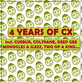 Play & Download 4 Years of CX - EP by Various Artists | Napster