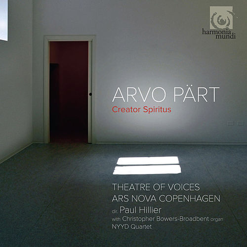 Arvo Pärt: Creator Spiritus by Various Artists