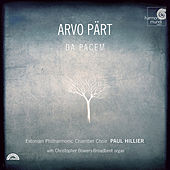 Play & Download Arvo Pärt: Da pacem by Estonian Philharmonic Chamber Choir and Paul Hillier | Napster
