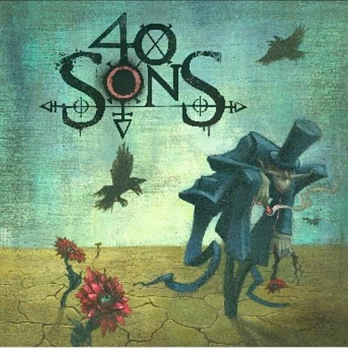 Play & Download 40 Sons by 40 Sons | Napster