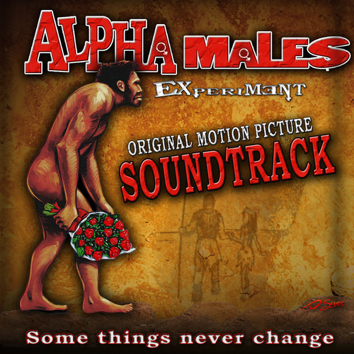 Play & Download Alpha Male Experiment - Original Soundtrack Album by Various Artists | Napster