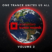 Play & Download One Trance Unites Us All Volume 2 - EP by Various Artists | Napster
