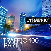 Traffic 100 Part 1 - EP by Various Artists