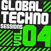 Play & Download Global Techno Sessions Vol. 4 by Various Artists | Napster