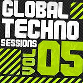 Global Techno Sessions Vol. 5 by Various Artists