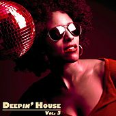 Deepin' House Vol. 3 by Various Artists