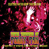 Play & Download Paper Thoughts of Polly Pan - Electric Sound Show, Vol. 4 (Remastered) by Various Artists | Napster