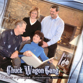Play & Download I Have a Prayer: Remembering Anna… by Chuck Wagon Gang | Napster