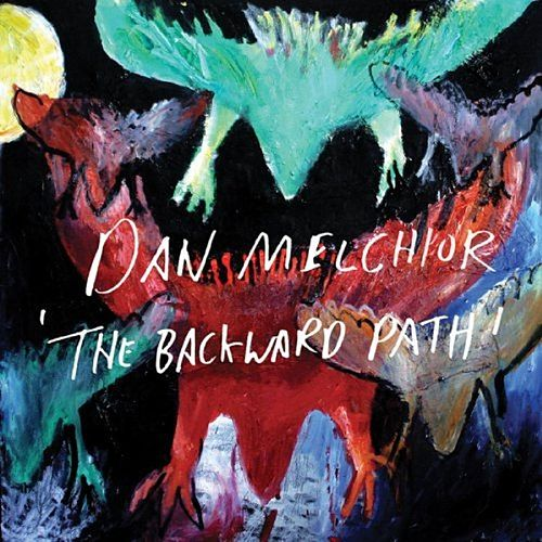 Play & Download The Backward Path by Dan Melchior | Napster