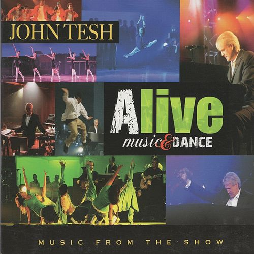 Play & Download Alive: Music & Dance by John Tesh | Napster