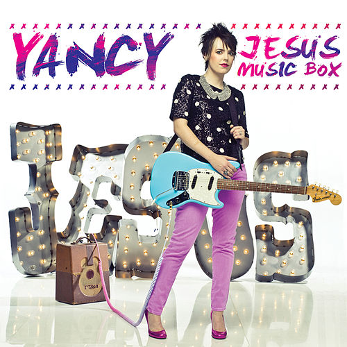 Play & Download Jesus Music Box by Yancy | Napster