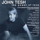 The Power Of Love by John Tesh