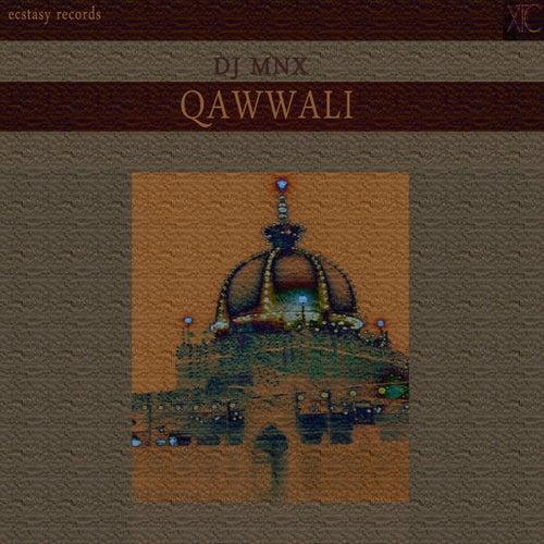 Play & Download Qawwali by DJ MNX | Napster