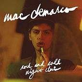 Rock and Roll Night Club by Mac DeMarco