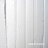 Play & Download Beach Fossils by Beach Fossils | Napster