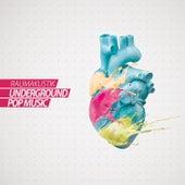 Play & Download Underground Pop Music by Raumakustik | Napster