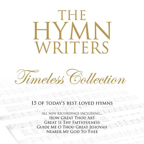 The Hymn Writers: Timeless Collection by Scottish Festival Singers