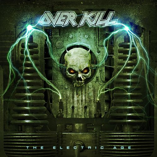 Play & Download The Electric Age (Deluxe Edition) by Overkill | Napster