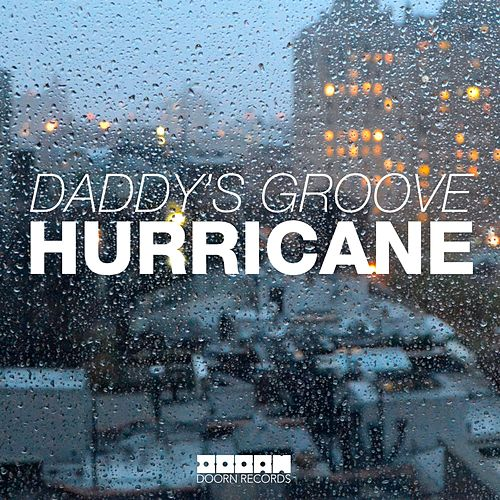 Hurricane by Daddy's Groove