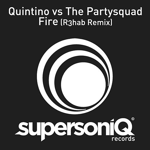 Play & Download Fire (R3hab Remix) by Quintino | Napster