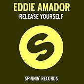 Release Yourself by Eddie Amador