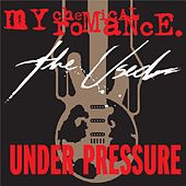 Play & Download Under Pressure by My Chemical Romance | Napster