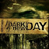 Play & Download Brother by Dark New Day | Napster