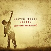 Play & Download Lift: Acoustic Renditions by Sister Hazel | Napster