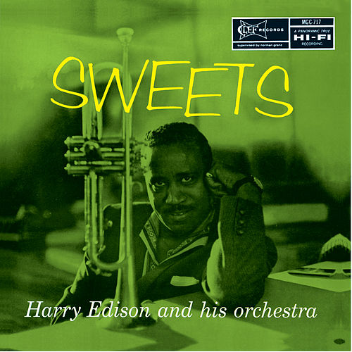 Play & Download Sweets by Harry 'Sweets' Edison | Napster