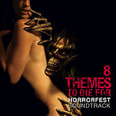 Play & Download Horrorfest: 8 Themes to Die For by Various Artists | Napster